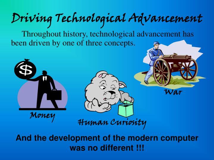 Driving technological advancement