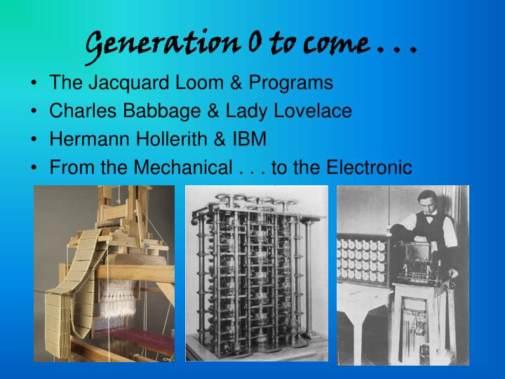Generation 0 to come . . .