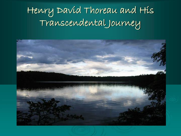romanticism transcendentalism and henry david thoreau