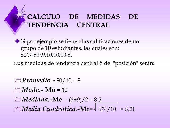 Calculo de medidas de tendencia central