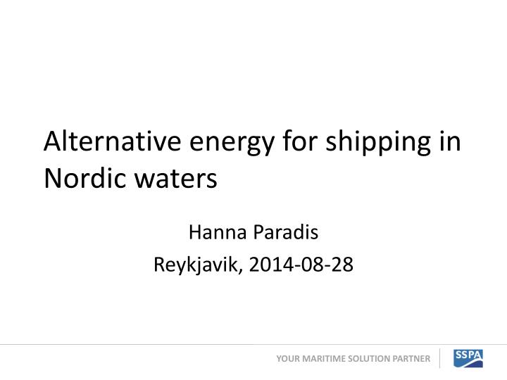 alternative energy for shipping in nordic waters n.