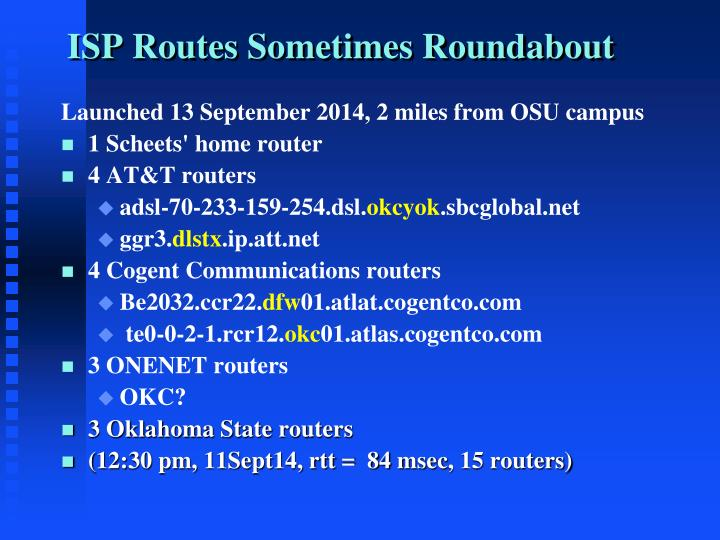 ISP Routes Sometimes Roundabout