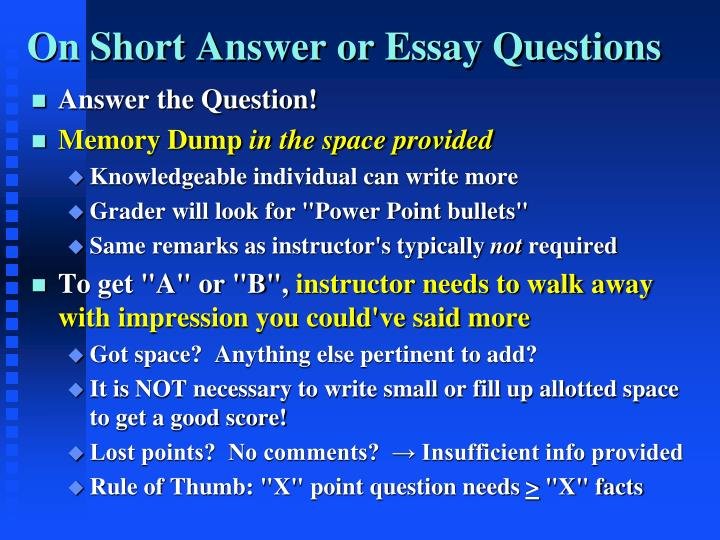 On Short Answer or Essay Questions