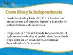 costa rica y la independencia