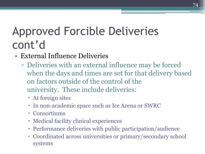 Approved Forcible Deliveries cont'd