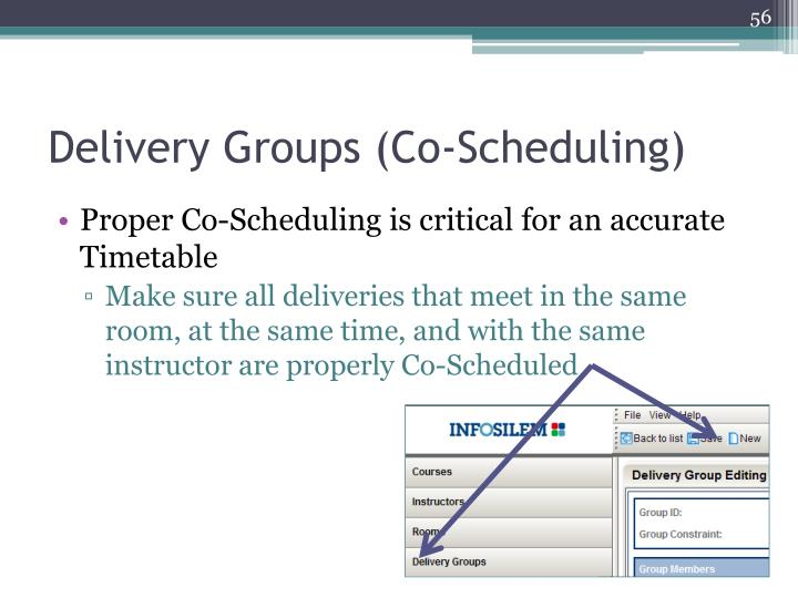 Delivery Groups (Co-Scheduling)