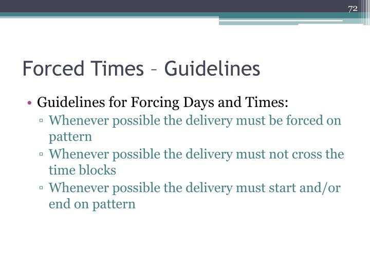 Forced Times – Guidelines