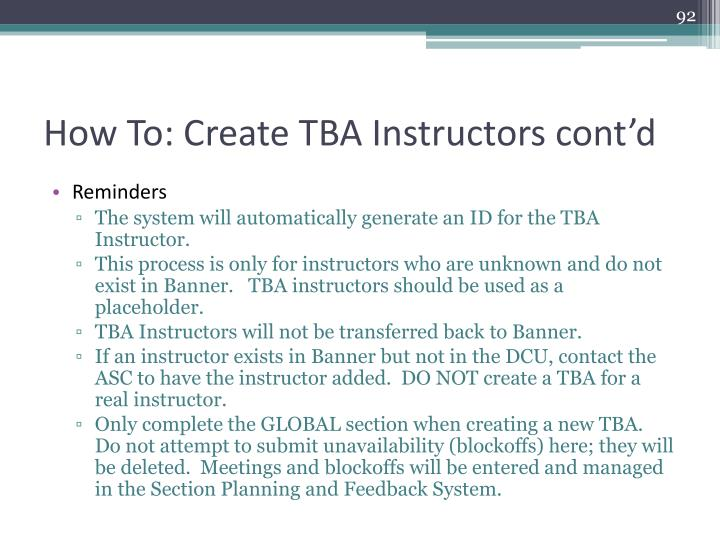 How To: Create TBA Instructors cont'd