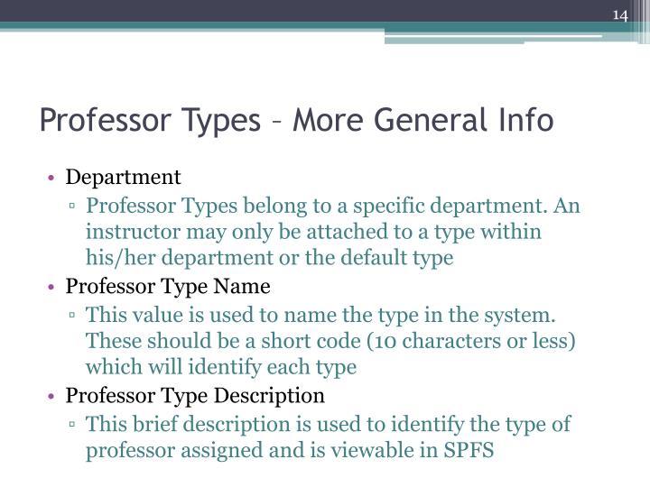 Professor Types – More General Info