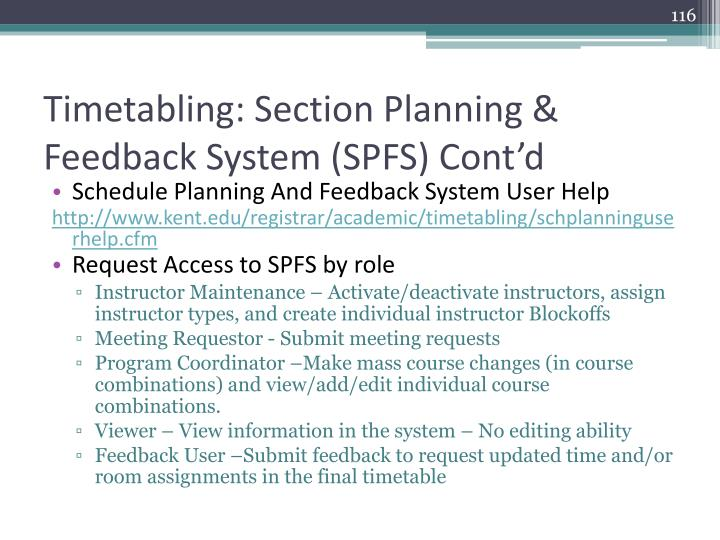 Timetabling: Section Planning & Feedback System (SPFS) Cont'd