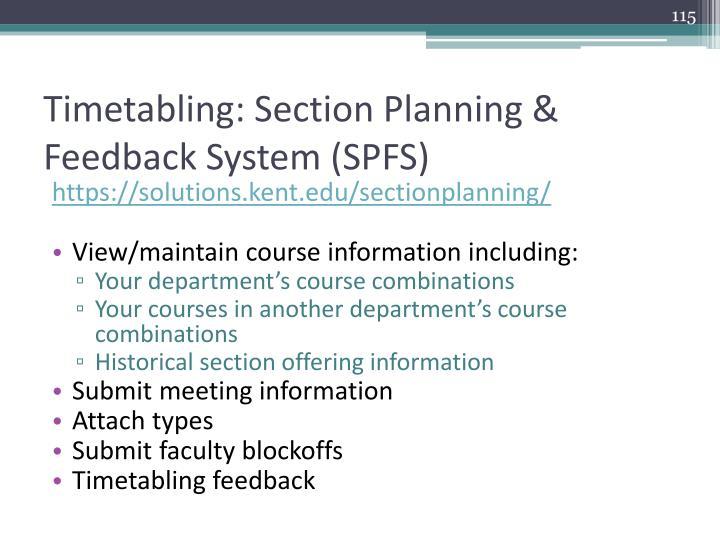 Timetabling: Section Planning & Feedback System (SPFS)