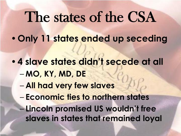 The states of the CSA