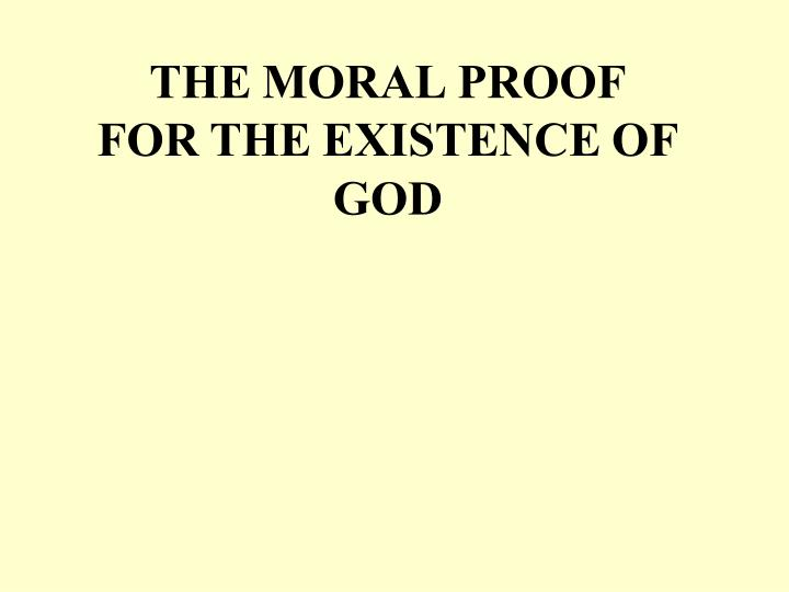 the moral proof for the existence of god n.