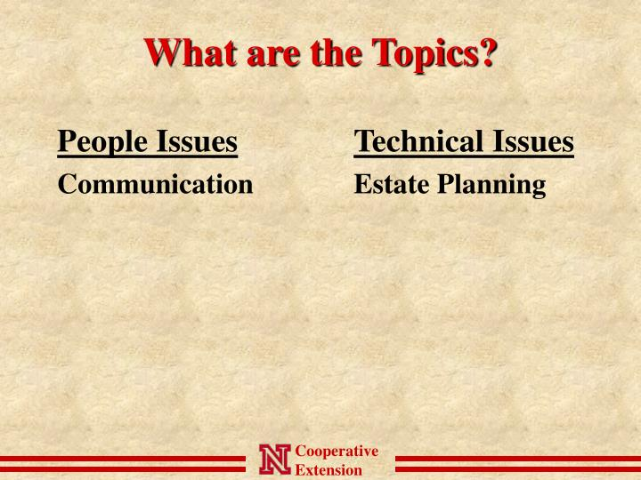 What are the Topics?