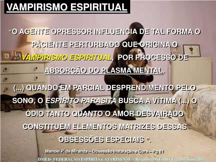 VAMPIRISMO ESPIRITUAL