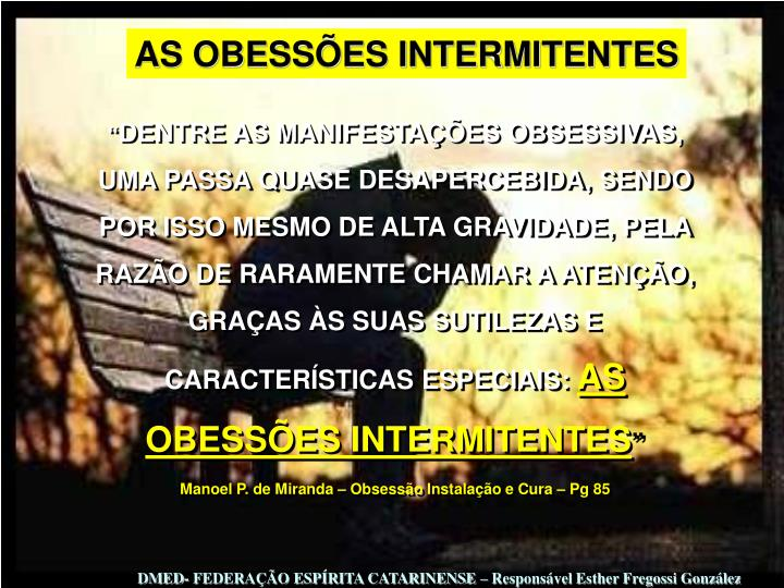 AS OBESSÕES INTERMITENTES
