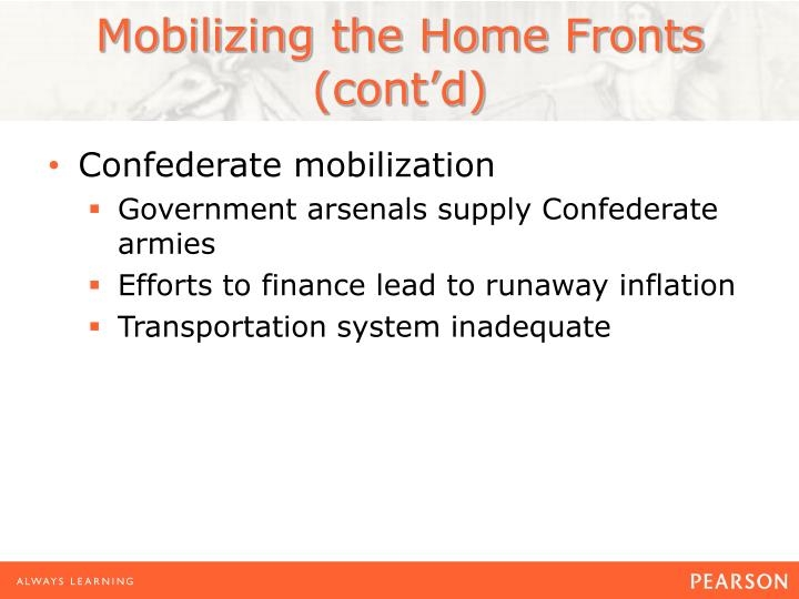 Mobilizing the Home Fronts (cont'd)