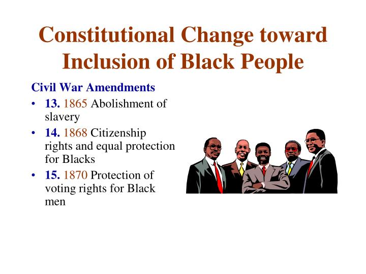 Constitutional Change toward Inclusion of Black People