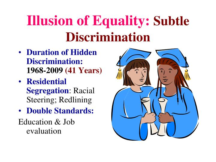 Illusion of Equality: