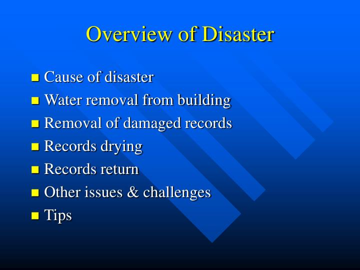 Overview of disaster