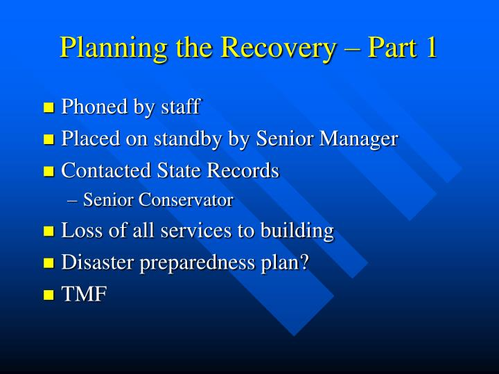 Planning the Recovery – Part 1