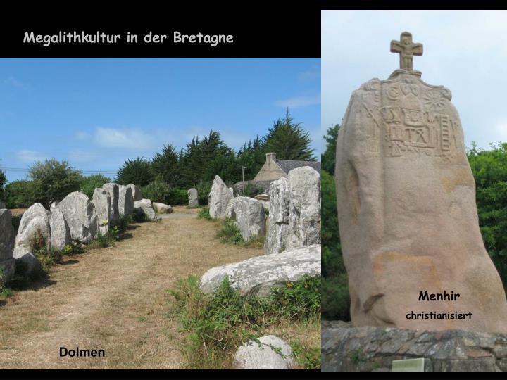 Megalithkultur in der Bretagne