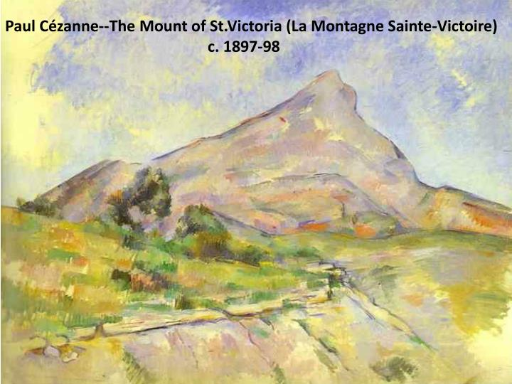 Paul Cézanne--The Mount of St.Victoria (La Montagne Sainte-Victoire)