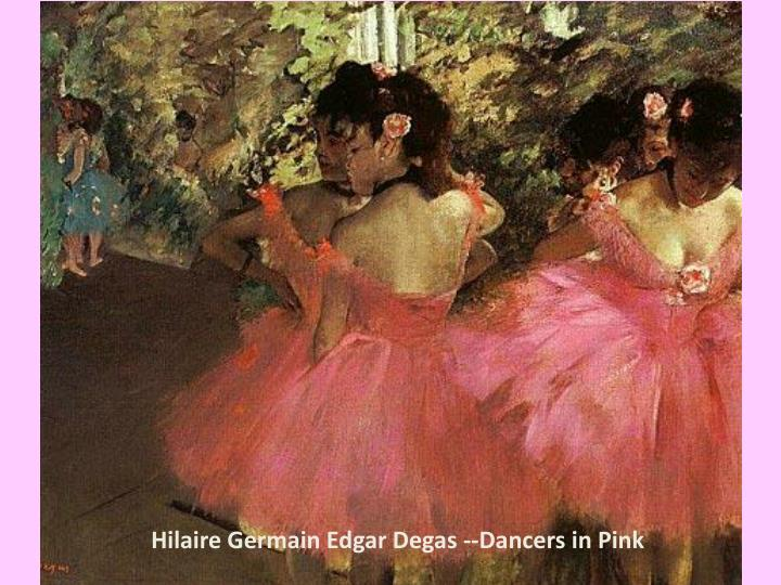 Hilaire Germain Edgar Degas --Dancers in Pink