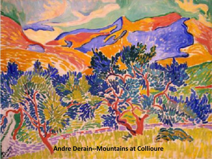 Andre Derain--Mountains at Collioure