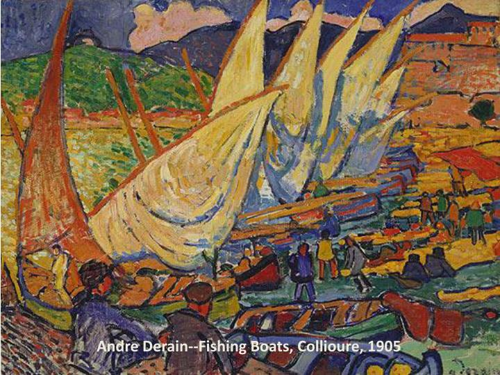 Andre Derain--Fishing Boats, Collioure, 1905