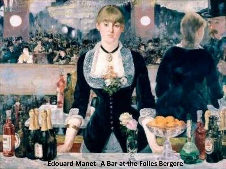 Edouard Manet--A Bar at the Folies Bergere