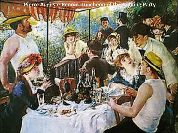 Pierre Auguste Renoir--Luncheon of the Boating Party
