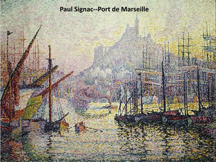 Paul Signac--Port de Marseille