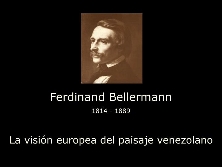 Ferdinand Bellermann