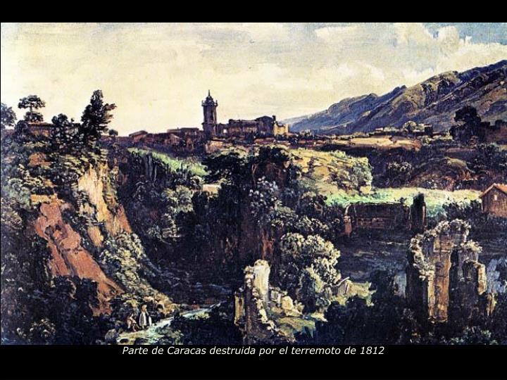 Parte de Caracas destruida por el terremoto de 1812