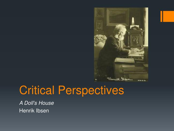 an analysis of a dolls house by henrik ibsen
