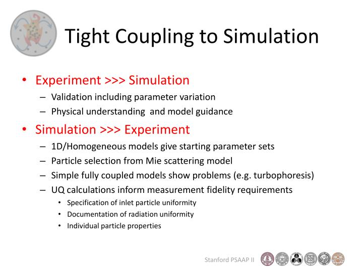 Tight Coupling to Simulation