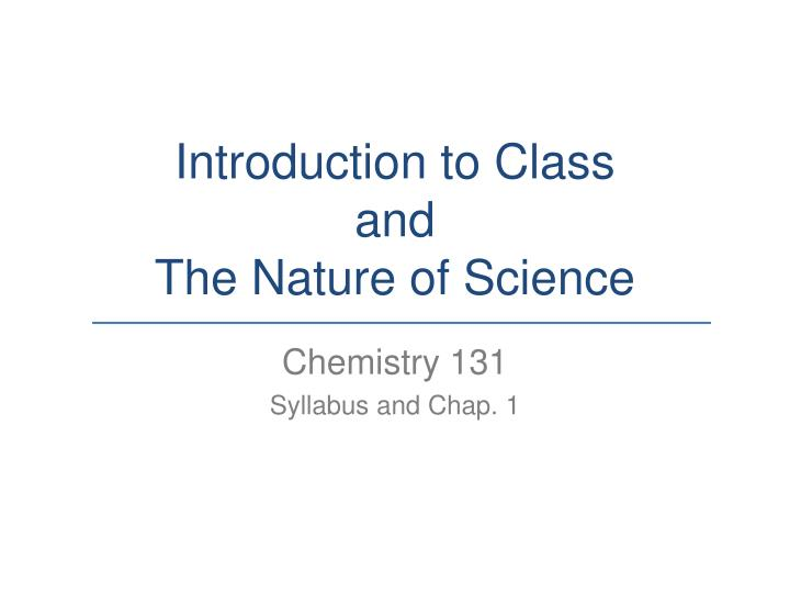 introduction to class and the nature of science