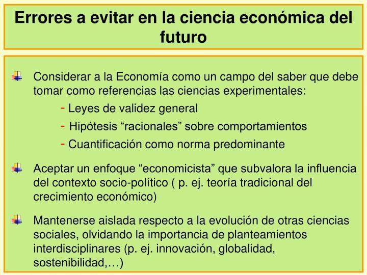 Errores a evitar en la ciencia económica del futuro