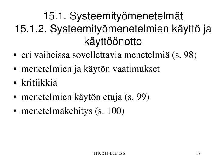 15.1. Systeemityömenetelmät