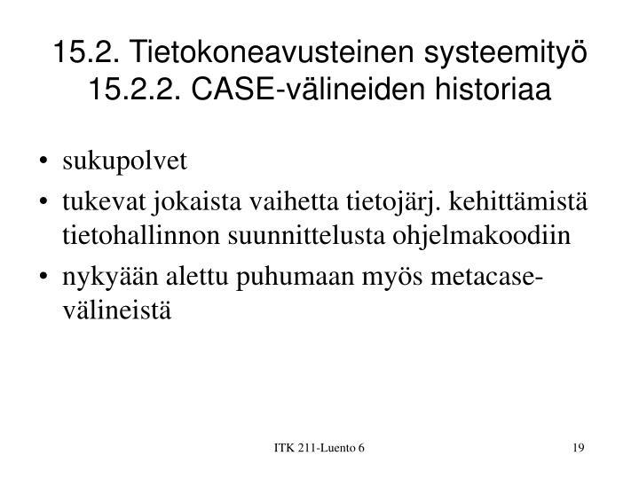 15.2. Tietokoneavusteinen systeemityö