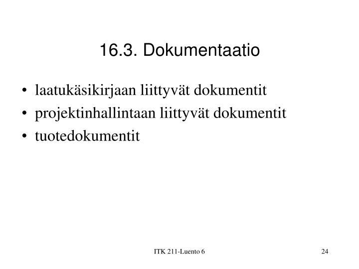 16.3. Dokumentaatio
