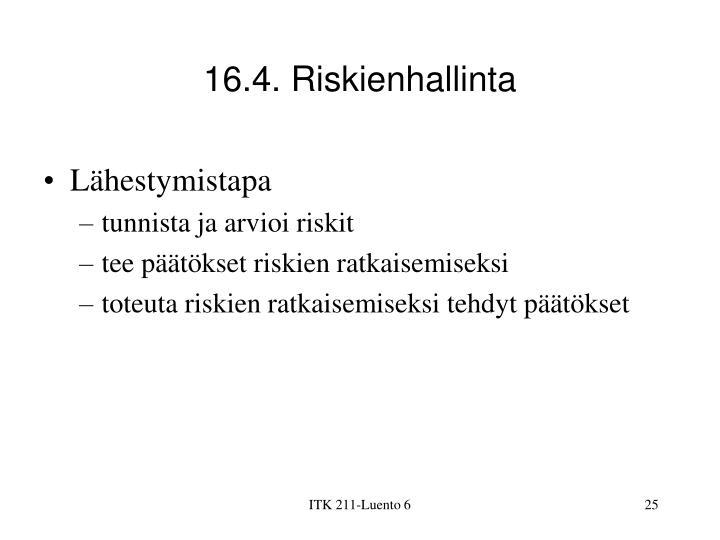 16.4. Riskienhallinta