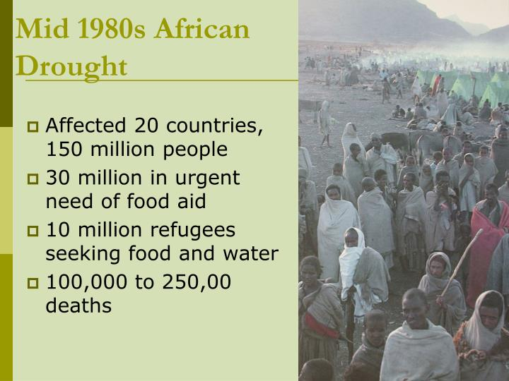 Mid 1980s African Drought