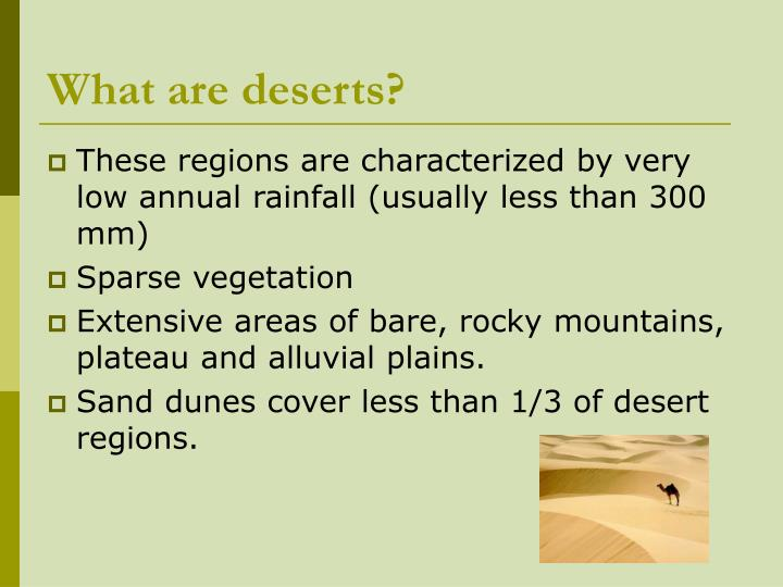 What are deserts