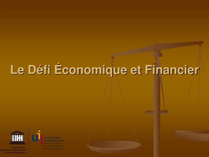 Le Défi Économique et Financier