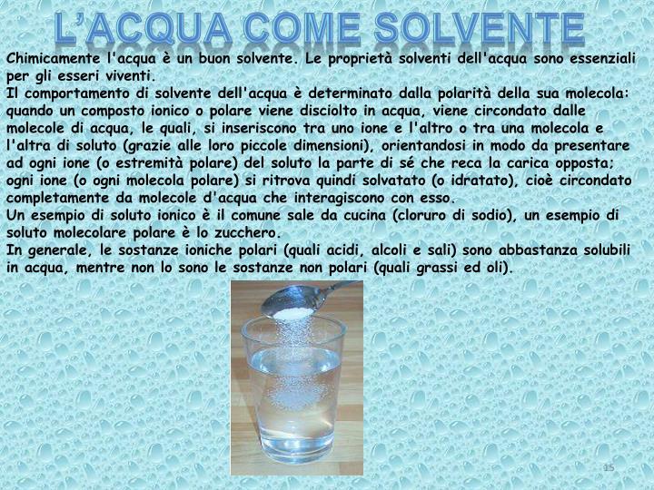 L'acqua come solvente
