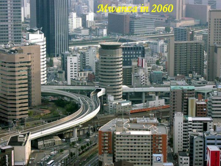 Mwanza in 2060