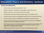 atmospheric physics and chemistry synthesis