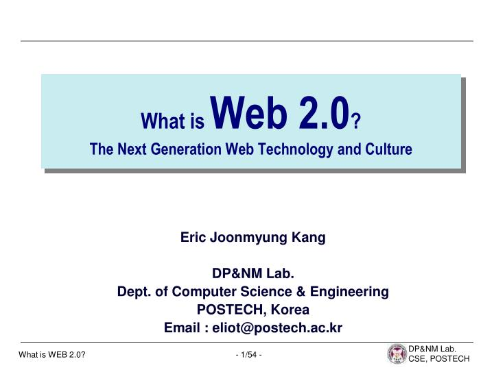 what is web 2 0 the next generation web technology and culture n.